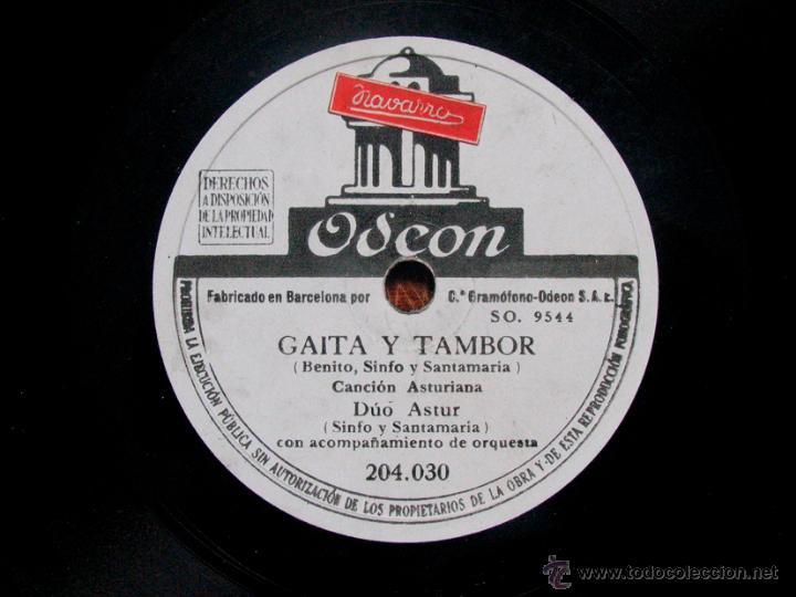 GAITA Y TAMBOR / SAL A BAILAR. DUO ASTUR. SINFO Y SANTAMARIA. ODEON. ASTURIAS.CANCION DE ROMERIA (Música - Discos - Pizarra - Flamenco, Canción española y Cuplé)
