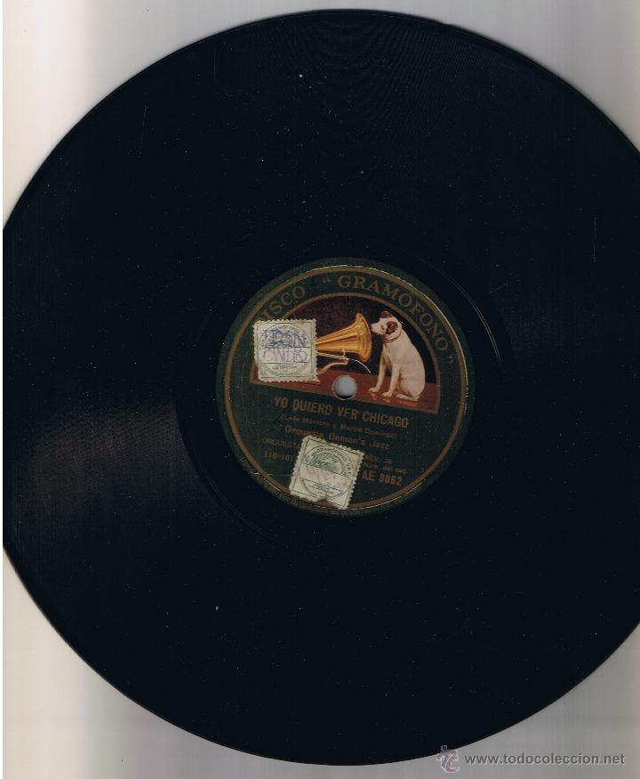 ORQUESTA DEMON'S JAZZ - MIGUELITO - YO QUIERO VER CHICAGO - DISCO GRAMOFONO AE 3062 (Música - Discos - Pizarra - Jazz, Blues, R&B, Soul y Gospel)
