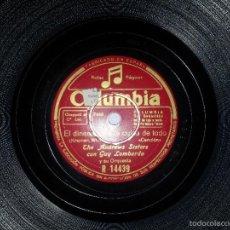 Discos de pizarra: DISCO DE PIZARRA THE ANDREW SISTERS CON GUY LOMBARDO EL DINERO TIENE LA CULPA DE TODO/JUANITO FEDORA. Lote 55093126