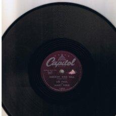Discos de pizarra: LES PAUL MARY FORD MOCKIN BIRD HILL CHICKEN REEL CAPITOL 1373. Lote 55555598
