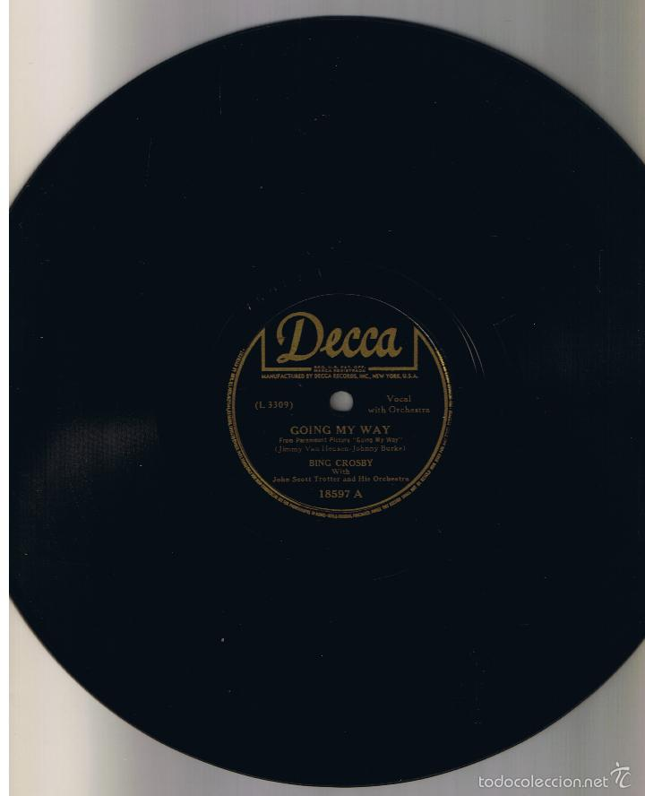 BING CROSBY GOING MY WAY SWINGING ON A STAR DECCA 18597B (Música - Discos - Pizarra - Solistas Melódicos y Bailables)