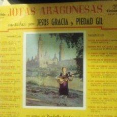 Discos de pizarra: DISCO DE LARGA DURACIÓN LP DE JESÚS GRACIA Y PIEDAD GIL JOTAS ARAGONESAS MUY BUENO. Lote 56053656
