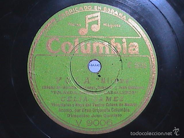 DISCO DE PIZARRA.COLUMBIA.1942.CELIA GÁMEZ. YOLA. MIRAME Y ALAS. (Música - Discos - Pizarra - Solistas Melódicos y Bailables)