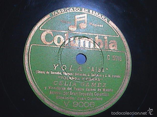 Discos de pizarra: DISCO DE PIZARRA.COLUMBIA.1942.CELIA GÁMEZ. YOLA. MIRAME Y ALAS. - Foto 2 - 56309792