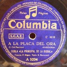 Discos de pizarra: PIZARRA !! COBLA LA PRINCIPAL DE LA BISBAL. A LA PLAÇA DEL GRA. / COLUMBIA. 25 CM. MBC****. Lote 57033590