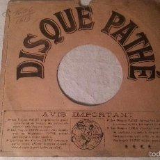 Discos de pizarra: ANTIGUA FUNDA DISCO DISQUE PATHE DE GRAMOFONO PIZARRA ORIGINAL DE LOS AÑOS 30/40. Lote 57070900