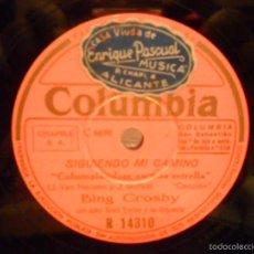Discos de pizarra: SIGUIENDO MI CAMINO BING CROSBY. Lote 57287943