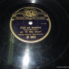Discos de pizarra: DISCO DE PIZARRA DEL NIÑO DE UTRERA, CON UN SUSPIRO / QUE DOBLEN LAS CAMPANAS. GUIT: NIÑO RICARDO. F. Lote 57431107