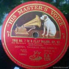 Discos de pizarra: CORTOT, THIBAUD & CASALS. BEETHOVEN. TRIO Nº 7 IN FLAY MAJOR OP. 97. Nº 4 UK DB 1224. 78 RPM 12'. Lote 57720274