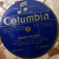 """Discos de pizarra: W. H. SQUIRE CELLO. GLUCK. MELODIE/ THOME. ANDANTE RELIGIOSO. COLUMBIA, UK L 2060 78 RPM 12"""" . Lote 57720561"""
