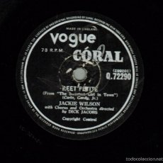 "Discos de pizarra: JACKIE WILSON. REET PETITE/ BY THE LIGHT OF THE SILVERY MOON. CORAL-VOGUE Q.7229, UK 10"" 78 RPM . Lote 57875074"