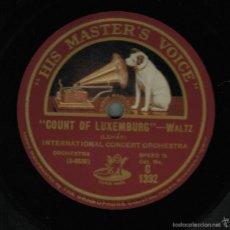 Discos de pizarra: INTERNATIONAL CONCERT ORCHESTRA. LEHAR. COUNT OF LUXEMBURG/ MERRY WIDOW MASTER'S VOICE UK 78 RPM 12'. Lote 57875341