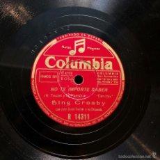 Discos de pizarra: BING CROSBY - NO TE IMPORTE SABER / SIGUIENDO MI CAMINO. Lote 58255091