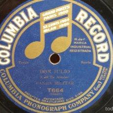 Discos de pizarra: PIZARRA !! BANDA MILITAR - DON JULIO / T'HO SOGNATO. COLUMBIA RECORD - 25 CM / BUENA CALIDAD.. Lote 58256742