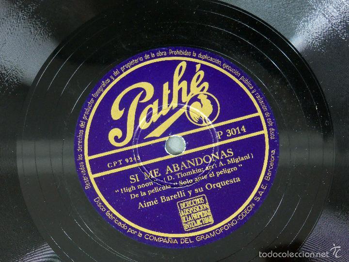 Discos de pizarra: Aimé Barelli Si tu me abandonas Solo ante peligro Lo ango disco pizarra Pathe - Foto 3 - 58279544
