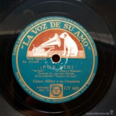 Discos de pizarra: GLENN MILLER - ¡POR FIN! / AQUELLA MAGIA NEGRA. Lote 58290144