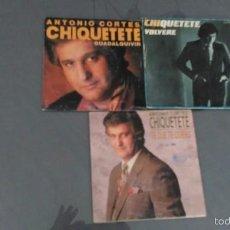 Discos de pizarra: LOTE DE 3 SINGLES DE CHIQUETETE. Lote 58384256