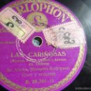 Discos de pizarra: LAS CARIÑOSAS (PARLOPHONE) CHOTIS/EL TENNIS (PIZARRA). Lote 58406585
