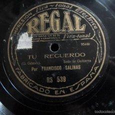 Discos de pizarra: FRANCISCO SALINAS (SOLO DE GUITARRA) ARPA DE ORO-TU RECUERDO. Lote 58407452