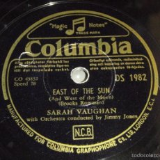 Discos de pizarra: SARAH VAUGHAN ( CAN'T GET OUT OF THIS MOOD - EAST OF THE SUN ) COLUMBIA. Lote 58540508