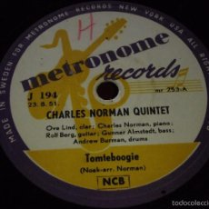 Discos de pizarra: CHARLES NORMAN QUINTET ( METRONOME BOOGIE - TOMTEBOOGIE ) METRONOME RECORDS. Lote 58583964