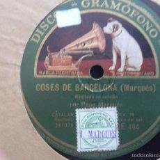 Discos de pizarra: L´AMIC DEL REI, COSES DE BARCELONA * DISCO DE GRAMÓFONO. Lote 61219703