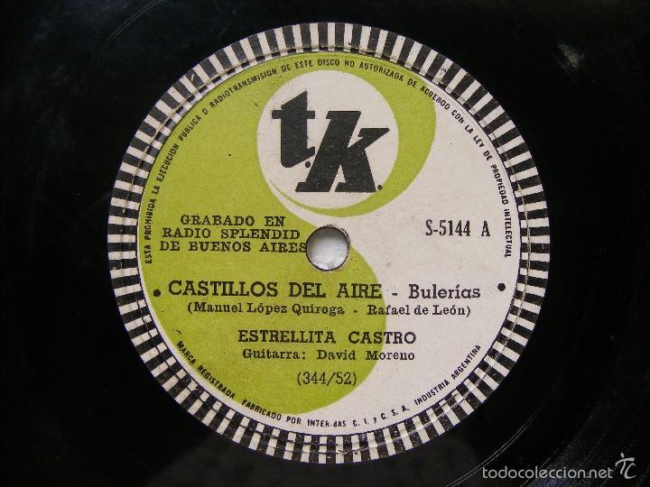 ESTRELLITA CASTRO TK 5141 ARGENTINA 78RPM CASTILLOS DEL AIRE / LAS SALINERAS (Música - Discos - Pizarra - Flamenco, Canción española y Cuplé)