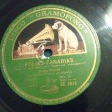 Discos de pizarra: DISCO DE FOLIAS CANARIAS DE JORGE PONCE AÑO 1929 . Lote 62299980