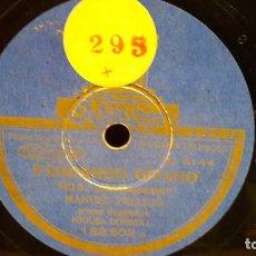 Discos de pizarra: PIZARRA !! MANUEL VALLEJO. FANDANGO GITANO / FANDANGO NUEVO / SELLO ODEON - 25 CM / BC.. Lote 62907548
