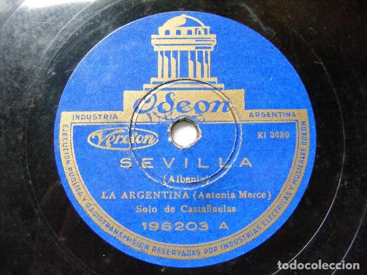 LA ARGENTINA ODEON 196203 78RPM SEVILLA / SERENATA ANDALUZA EX (Música - Discos - Pizarra - Flamenco, Canción española y Cuplé)