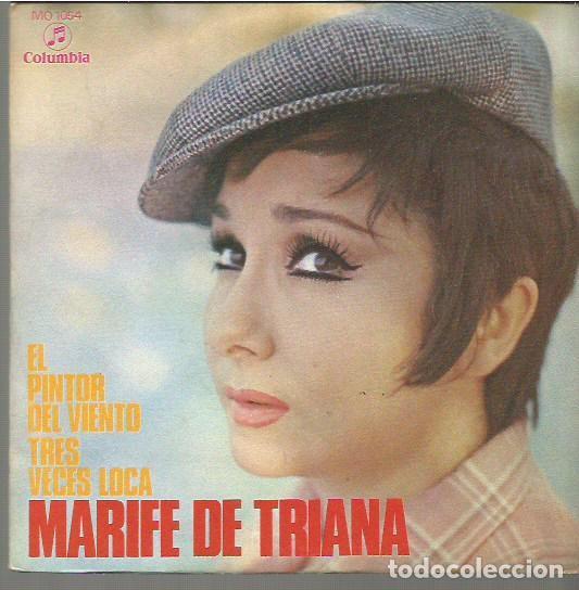 MARIFE DE TRIANA SINGLE SELLO COLUMBIA AÑO 1970 EDITADO EN ESPAÑA (Música - Discos - Pizarra - Flamenco, Canción española y Cuplé)