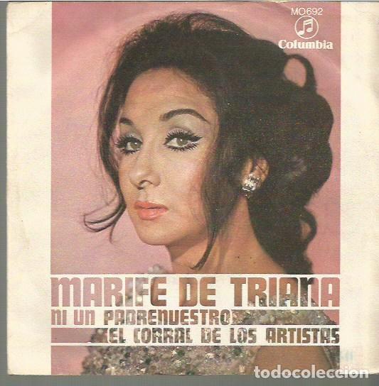 MARIFE DE TRIANA SINGLE SELLO COLUMBIA AÑO 1969 EDITADO EN ESPAÑA PROMOCIONAL (Música - Discos - Pizarra - Flamenco, Canción española y Cuplé)