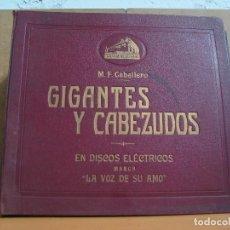 Discos de pizarra: M.F. CABALLERO - GIGANTES Y CABEZUDOS - ZARZUELA EN ALBUM SERIGRAFIADO 4 DISCOS - LA VOZ DE SU AMO. Lote 64375939