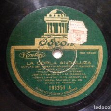 Discos de pizarra: JESUS PEROSANZ MANOLO EL DE BADAJOZ ODEON 193351 78RPM LA COPLA ANDALUZA. Lote 64580967