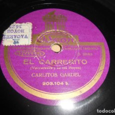 Discos de pizarra: CARLITOS GARDEL EL CARRERITO/ESTA NOCHE ME EMBORRACHO 25 CTMS 10 PULGADAS ODEON 2862 ESPAÑA SPAIN. Lote 64744759