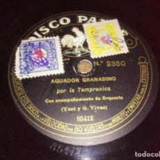 Discos de pizarra: DISCO DE PIZARRA PATHÉ. DOS CARAS.AGUADOR GRANAINO,LA NEÑA POR LA TEMPRANICA.. Lote 67005314