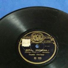Discos de pizarra: DISCO PIZARRA, SEÑA... ENCARNA... Y DON EPIFANIO POR VIVA TONAL. Lote 67174121
