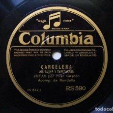 Discos de pizarra: PILAR GASCON COLUMBIA 590 78RPM UN BESO LE DIO AL JALON / CARCELERA. Lote 67300913