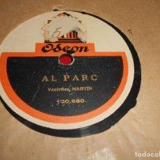Discos de pizarra: VENTRILEC MARTIN AL LICEO/AL PARC 10 PULGADAS 25 CTMS ODEON 100.660/661 CATALA. Lote 68680577