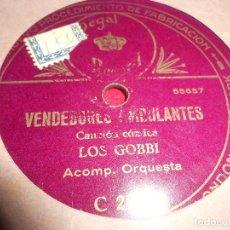 Disques en gomme-laque: LOS GOBBI VENDEDORES AMBULANTES/COPLAS DE LOS NOVIOS 25 CTMS 10 PULGADAS ESPAÑA REGAL C2089. Lote 69665109