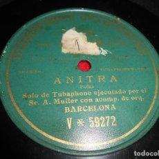 Discos de pizarra: SR.A.MULLER TUBAPHONE &ORQUESTA BARCELONA ANITRA 10 PULGADAS 25 CTMS V-59272. Lote 69665813