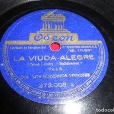 Discos de pizarra: LOS BOHEMIOS VIENESES EL BARON GITANO/LA VIUDA ALEGRE 10 PULGADAS 25 CTMS ODEON 273.005 ESPAÑA SPAIN. Lote 69687253