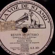 Discos de pizarra: PIZARRA !! JUANITA REINA. REYES MONTERO / YO NO QUIERO COMER CONTIGO / LA VOZ DE SU AMO - 25 CM.. Lote 69727601
