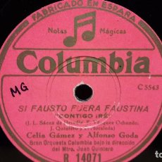 Discos de pizarra: PIZARRA !! CELIA GAMEZ Y ALFONSO GODA. SI FAUSTO FUERA FAUSTINA / COLUMBIA - 25 CM.. Lote 69748653