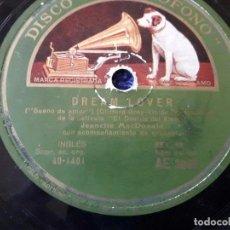 Discos de pizarra: DISCO GRAMÓFONO / DREAM LOVER Y MARCH OF THE GRENADIERS POR JEANETTE MACDONALD . Lote 70463669