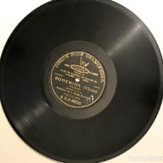 Discos de pizarra: INTERMEDIO DE BOHEMIOS DE VIVES, SELLO GRAMOPHON ALREDEDOR 1920.. Lote 72057235