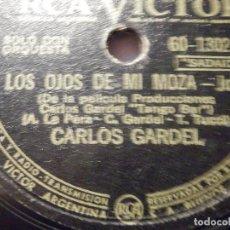 Discos de pizarra: DISCO DE PIZARRA - CARLOS GARDEL - AMORES DE ESTUDIANTE / LOS OJOS DE MI MOZA - RCA VICTOR - 60-1302. Lote 77436665