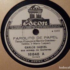 Discos de pizarra: DISCO DE PIZARRA - CARLOS GARDEL - FAROLITO DE PAPEL / VIEJO JARDÍN - ODEON 18848. Lote 77437341