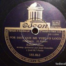 Discos de pizarra: DISCO DE PIZARRA - RAFAEL FARINA - AIRES DE ARAGÓN / POR DIOS QUE ME VUELVO LOCO - ODEON 185.063. Lote 77453007