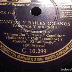 Discos de pizarra: DISCO DE PIZARRA - LOS CHUNGOS - CANTES Y BAILES GITANOS / FARRUCA Y BULERIAS - REGAL C 10.299. Lote 77443073
